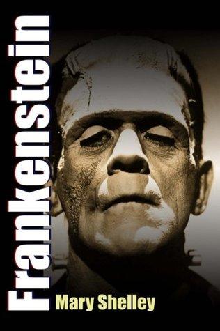 Frankenstein: The Modern Prometheus (Juvenile Fiction Classics) (Volume 11)