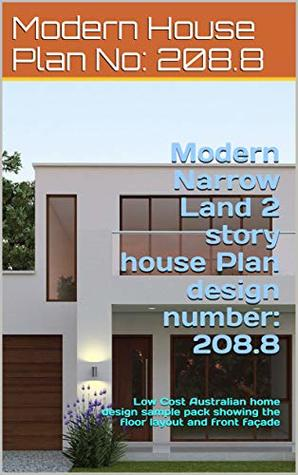 Modern Narrow Land 2 Story House Plan Design Number 208 8 Low Cost