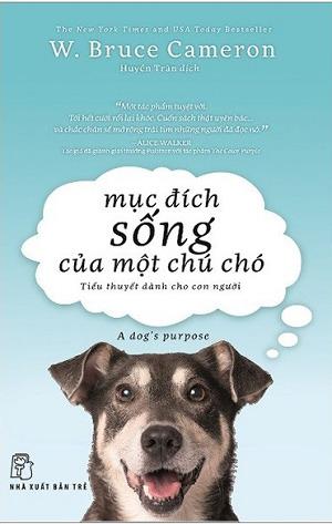 Mục đích sống của một chú chó (A Dog's Purpose, #1)
