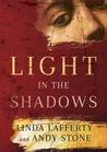 Light in the Shadows: A Novel by Linda Lafferty audiobook