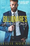 The Billionaire's Accidental Baby (Billionaires and Babies)