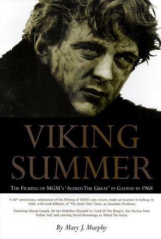 Viking Summer: The Filming of MGM's Alfred the Great in Galway in 1968