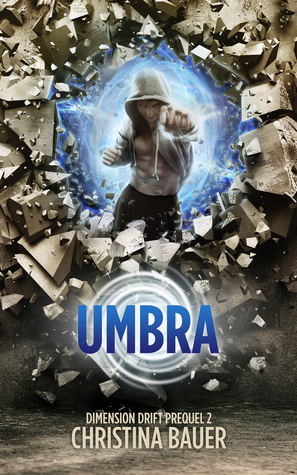 Umbra: Dimension Drift Prequel 2