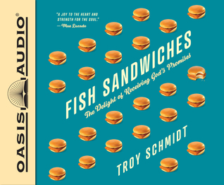 Fish Sandwiches (Library Edition): The Delight of Receiving God's Promises