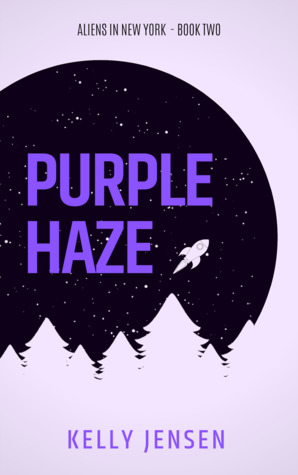 Purple Haze (Aliens in New York, #2)
