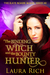 The Binding Witch and the Bounty Hunter: The Kate Roark Magic Series #2
