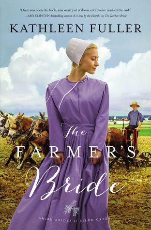 The Farmer's Bride (Amish Brides of Birch Creek #2)