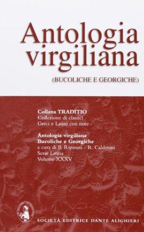 ANTOLOGIA VIRGILIANA, RIPOSATI CALD