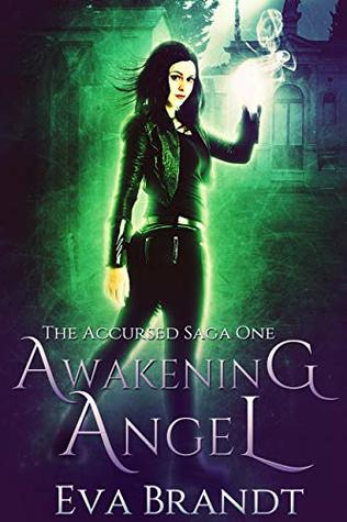 Awakening Angel (The Accursed Saga #1)