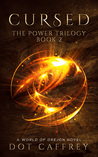 CURSED: The Power Trilogy Book 2