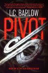 Pivot by L.C. Barlow