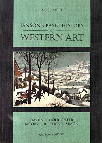 Janson's Basic History of Western Art Vol. 2 Custom Edition