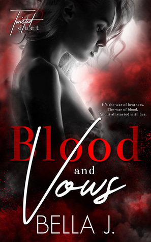 Blood & Vows (A Twisted Duet, #2)