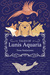 Tales of Lunis Aquaria by Tessa Hastjarjanto