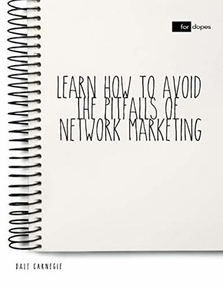 Learn How to Avoid the Pitfalls of Network Marketing
