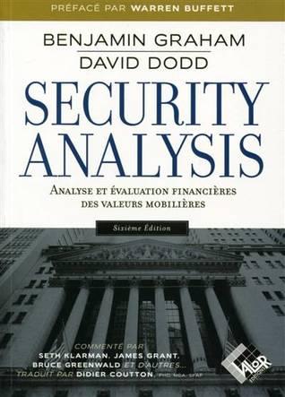 Security Analysis - 6ème édition: Analyse et évaluation financières des valeurs mobilières