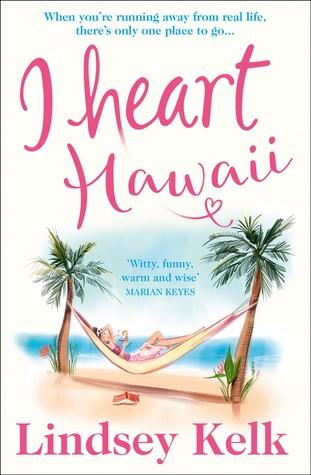 I Heart Hawaii (I Heart Series, Book 8)