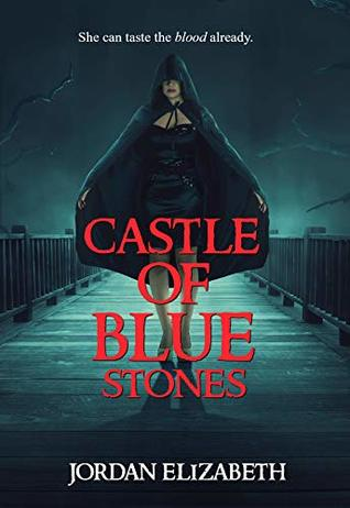 Castle of Blue Stones