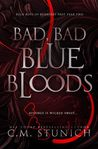 Bad, Bad Blue Bloods