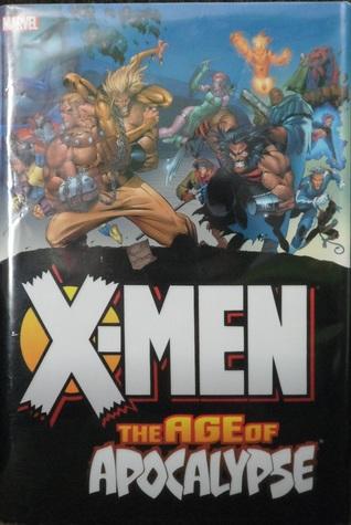 X-men The Complete Age Of Apocalypse Epic Book 1