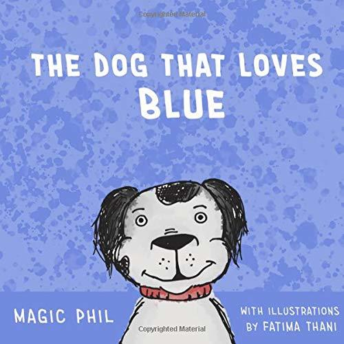 The Dog that Loves Blue