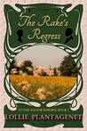 The Rake's Regress (To the Manor Reborn, #1)