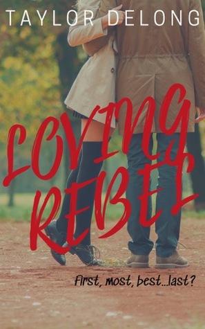Loving Rebel