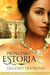 Princess of Estoria (Royal Brides, #2)