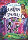 The Legends of Greemulax by Kimmy Schmidt