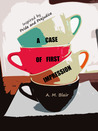 A Case of First Impression by A.M. Blair