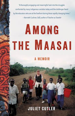 Among the Maasai: A Memoir