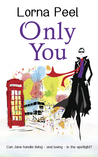 Only You by Lorna Peel