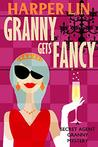 Granny Gets Fancy