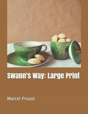 Swann's Way: Large Print