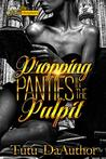 Dropping Panties In The Pulpit
