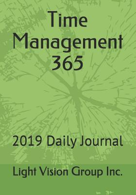 Time Management 365: 2019 Daily Journal