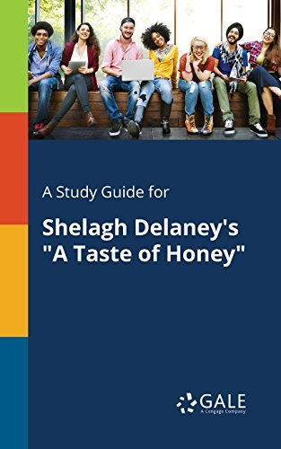 "A Study Guide for Shelagh Delaney's ""A Taste of Honey"""