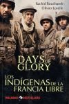 DAYS OF GLORY LOS INDIGENAS DE LA FRANCIA LIBRE