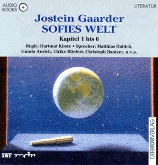 Sofies Welt, 6 Audio-CDs [Audiobook]