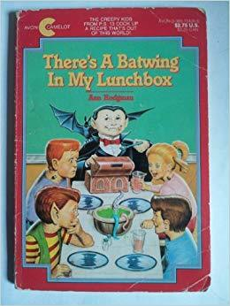 There's a Bat Wing in My Lunchbox (Fifth Grade Monsters, #4)