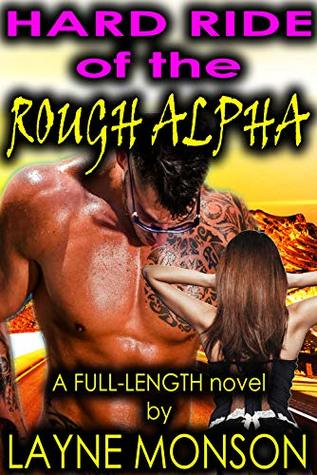 Hard Ride of the ROUGH ALPHA: