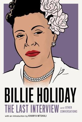 Billie Holiday: The Last Interview and Other Conversations