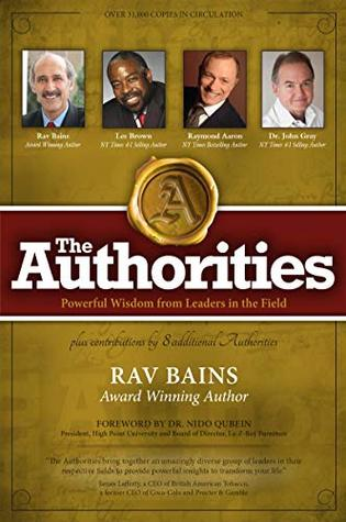 The Authorities- Rav Bains: Powerful Wisdom from Leaders in the Field
