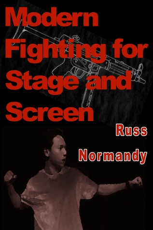 Modern Fighting for Stage and Screen