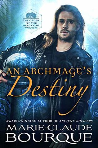 An Archmage's Destiny (The Order of the Black Oak - Warlocks #4)