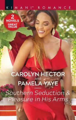 Southern Seduction Pleasure in His Arms: A 2-in-1 Collection