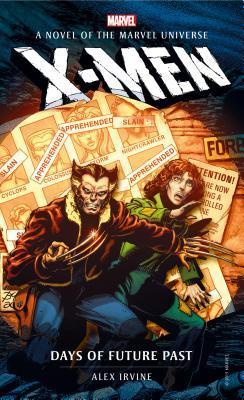 Marvel novels - X-Men: Days of Future Past: 9
