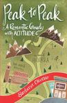 Peak to Peak: A Romantic Comedy with Altitude