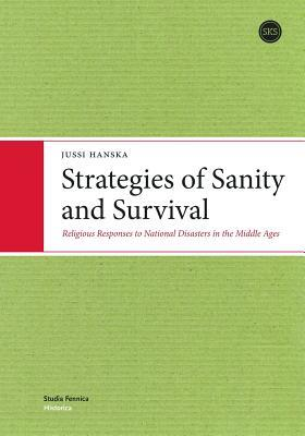 Strategies of Sanity and Survival