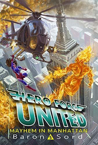 Hero Force United 5 : Mayhem in Manhattan